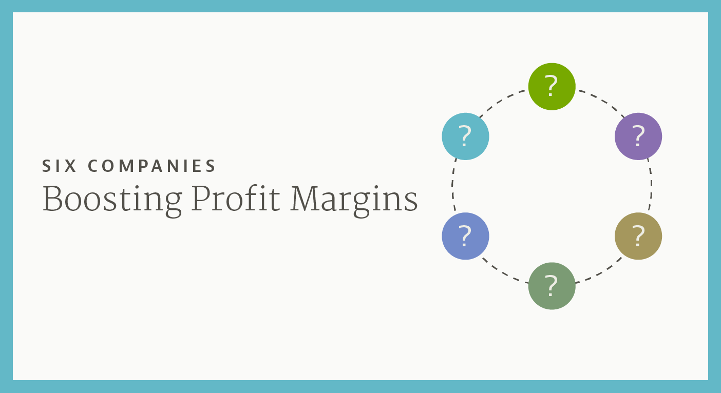 Boost profit margins by cutting costs and increasing revenue. These six companies secret success to how they are increasing profit margin performance in 2015.
